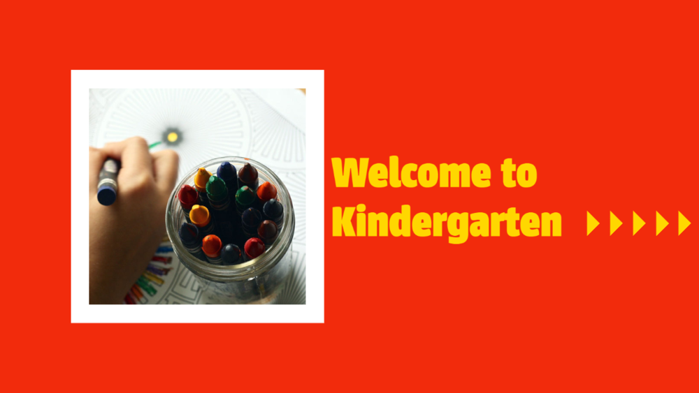 Kindergarten Information for 2021-2022